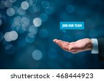 join our team concept.... | Shutterstock . vector #468444923