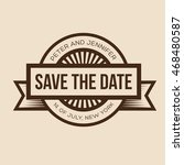 save the date   retro wedding... | Shutterstock .eps vector #468480587