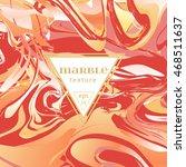 vector marble texture. mix of ... | Shutterstock .eps vector #468511637