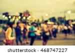 vintage tone blur image of... | Shutterstock . vector #468747227