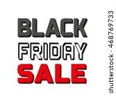 black friday super sale concept.... | Shutterstock .eps vector #468769733