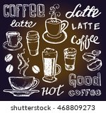 coffee collection   hand drawn... | Shutterstock .eps vector #468809273