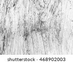 black and white tone of old... | Shutterstock . vector #468902003