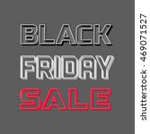 black friday super sale concept.... | Shutterstock .eps vector #469071527