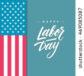 happy labor day greeting card... | Shutterstock .eps vector #469085087