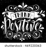 think positive.inspirational... | Shutterstock .eps vector #469220363