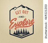 "Vector vintage hand draw quote design with calligraphy elements. ""Get out and explore"" poster. Distressed effect old style 