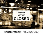 close up of closed sign on shop ... | Shutterstock . vector #469223957