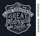motorcycle typography  t shirt... | Shutterstock .eps vector #469301033