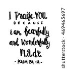I Praise You Because I Am...