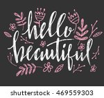 hello beautiful   vector... | Shutterstock .eps vector #469559303