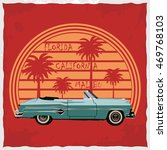 hand drawn retro car with palm... | Shutterstock . vector #469768103