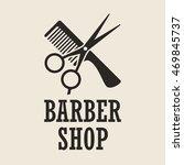 vintage barber shop logo  label ...   Shutterstock .eps vector #469845737