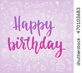 happy birthday card. vector... | Shutterstock .eps vector #470103683