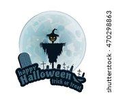 happy halloween trick or treat...   Shutterstock . vector #470298863