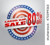 labor day sale banner with... | Shutterstock .eps vector #470399363