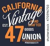 california vintage typography ... | Shutterstock .eps vector #470596703