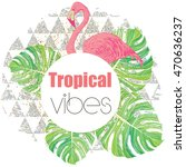 tropical exotic summer print... | Shutterstock .eps vector #470636237