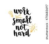 motivational quote hand... | Shutterstock .eps vector #470683697