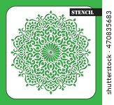 stencil. mandala. round...   Shutterstock .eps vector #470835683