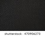 close up texture of a black...   Shutterstock . vector #470906273