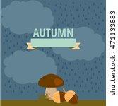 autumn background  vector... | Shutterstock .eps vector #471133883