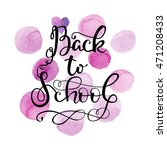 back to school card. hand... | Shutterstock .eps vector #471208433