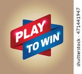 play to win arrow tag sign. | Shutterstock .eps vector #471441947