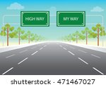 road sign with my way and high... | Shutterstock .eps vector #471467027