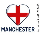i love manchester  city of... | Shutterstock .eps vector #471527663