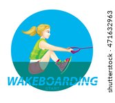 wakeboarding boating tips.... | Shutterstock .eps vector #471632963