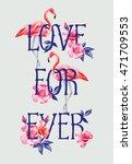 slogan love forever on the... | Shutterstock .eps vector #471709553