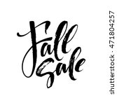 fall modern calligraphy card.... | Shutterstock .eps vector #471804257