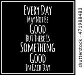 inspirational quotation in...   Shutterstock .eps vector #471988483