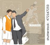illustration of manager soccer. | Shutterstock .eps vector #472167253
