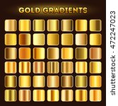 gold gradients vector. set of... | Shutterstock .eps vector #472247023