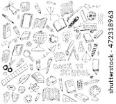 school icons  sketch collection ... | Shutterstock .eps vector #472318963