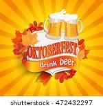 octoberfest vintage frame with... | Shutterstock .eps vector #472432297