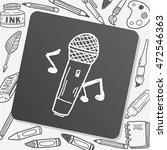 doodle microphone | Shutterstock .eps vector #472546363