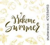 summer brush lettering.... | Shutterstock .eps vector #472556953