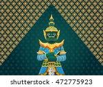 thai art giant thai temple... | Shutterstock .eps vector #472775923