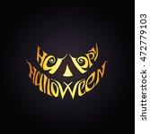 happy halloween  vector... | Shutterstock .eps vector #472779103