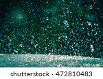 rain drops splashing on a table ... | Shutterstock . vector #472810483
