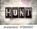 "the word ""hunt"" written in...   Shutterstock . vector #472833007"
