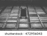 window of old wooden house ... | Shutterstock . vector #472956043
