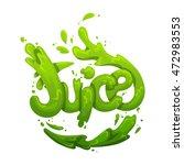 juice splash vector sign | Shutterstock .eps vector #472983553