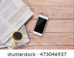 smartphone and cup of coffee... | Shutterstock . vector #473046937