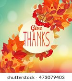 give thanks   autumn background ... | Shutterstock .eps vector #473079403