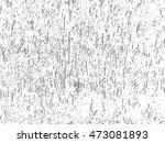 distressed overlay texture of... | Shutterstock .eps vector #473081893