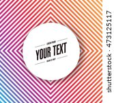 abstract round text box design... | Shutterstock .eps vector #473125117